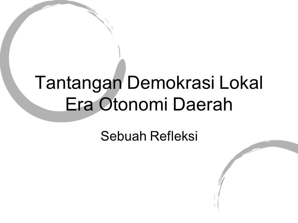 Penguatan Demokrasi Lokal