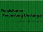 pendekatan perundang undangan dalam pendekatan hukum