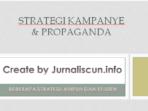 strategi kampanye dan propaganda yang ampuh dan efisien
