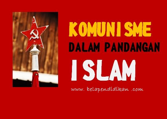 komunis dalam pandangan islam