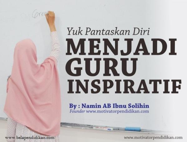 Menjadi guru yang inspiratif