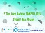 7 Tips cara belajar SBMPTN Secara Efektif dan efisien