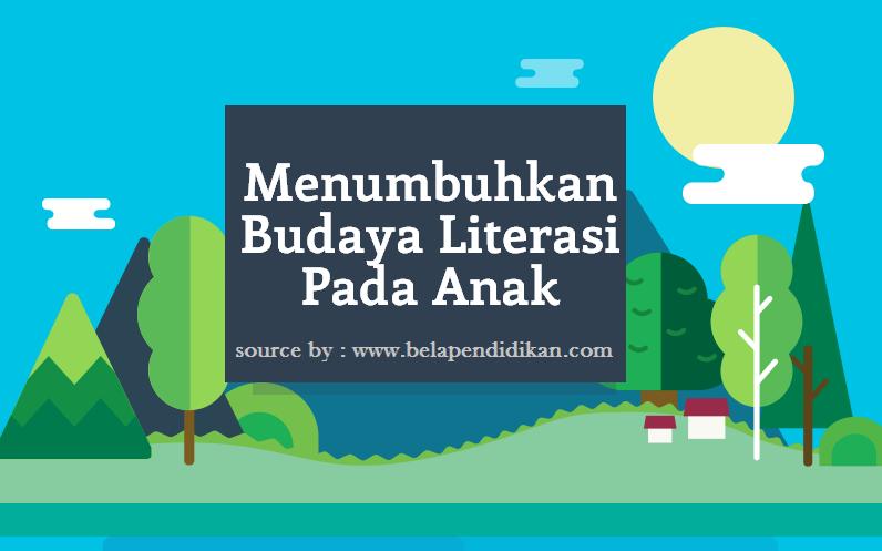 Menumbuhkan budaya literasi dari dalam rumah