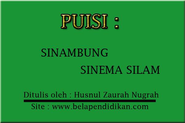 Puisi : Sinambung Sinema Silam