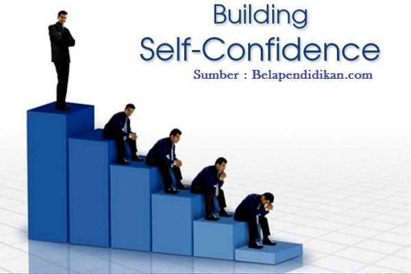 Bagaimana membangun pribadi yang percaya diri
