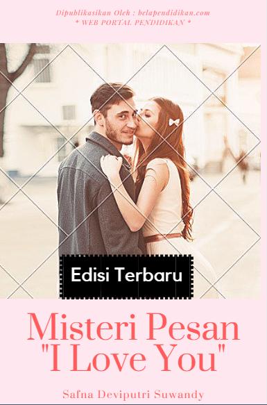 Cerpen : Misteri pesan i love you