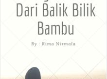 Cerpen : Kulangitkan Asa Dari Balik BIlik Bambu