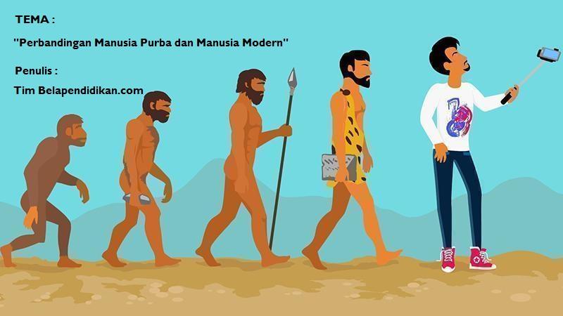 perbandingan manusia purba dan manusia modern