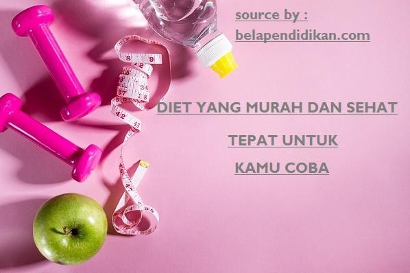 diet yang murah dan sehat