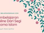 Pembelajaran secara online dari segi agama islam
