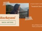 Rochayani : Kisah roti gantung, sedekah diam diam