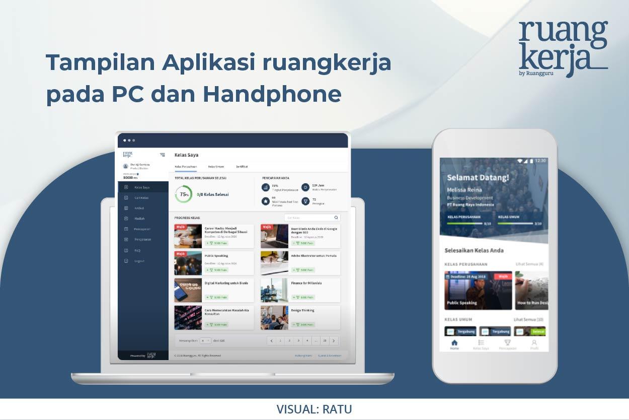 Tampilan applikasi ruang kerja  pada PC dan Handphone